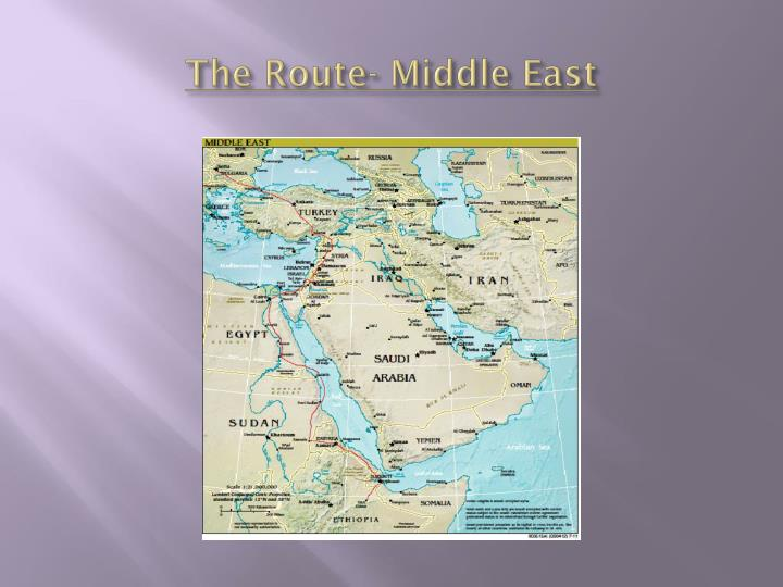 The Route- Middle East