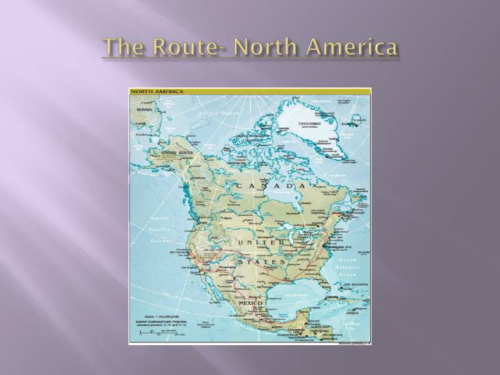 The Route- North America