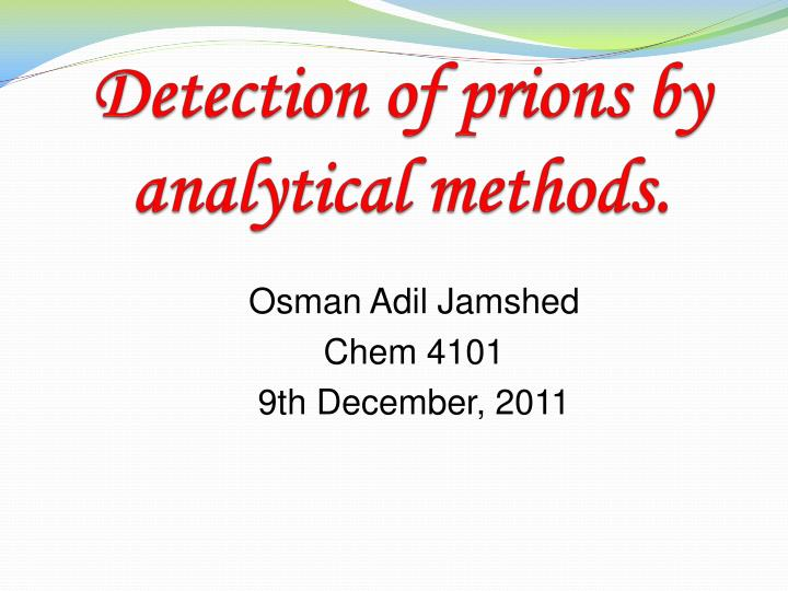 Detection of prions by analytical methods