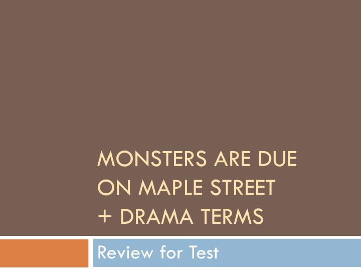 monsters are due on maple street drama terms n.