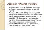 aspect in hr what we know