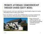promote affordable homeownership through shared equity model