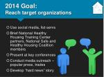 2014 goal reach target organizations