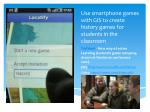 use smartphone games with gis to create history games for students in the classroom