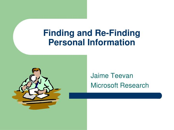 finding and re finding personal information n.