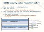 ndns security policy identity policy