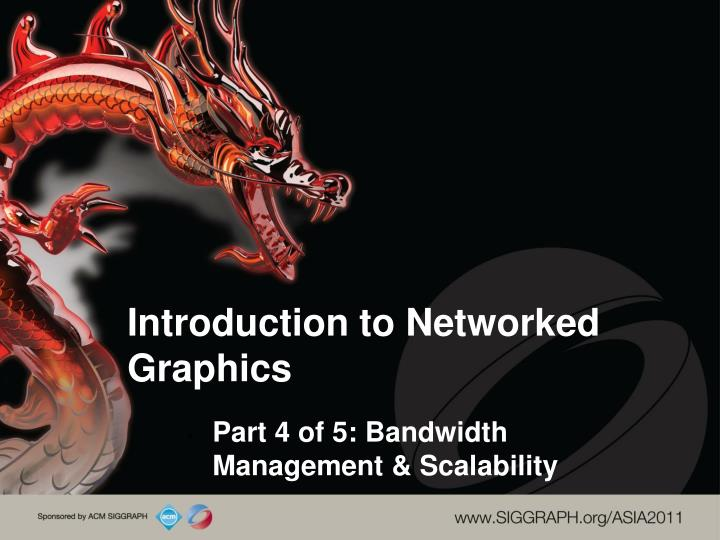 introduction to networked graphics n.