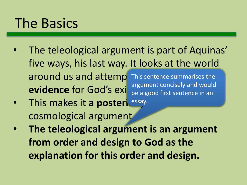 PPT - The Design or Teleological Argument for the Existence