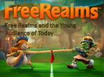 free realms and the young audience of today