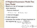 a weighted automaton model two state model1