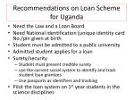 recommendations on loan scheme for uganda
