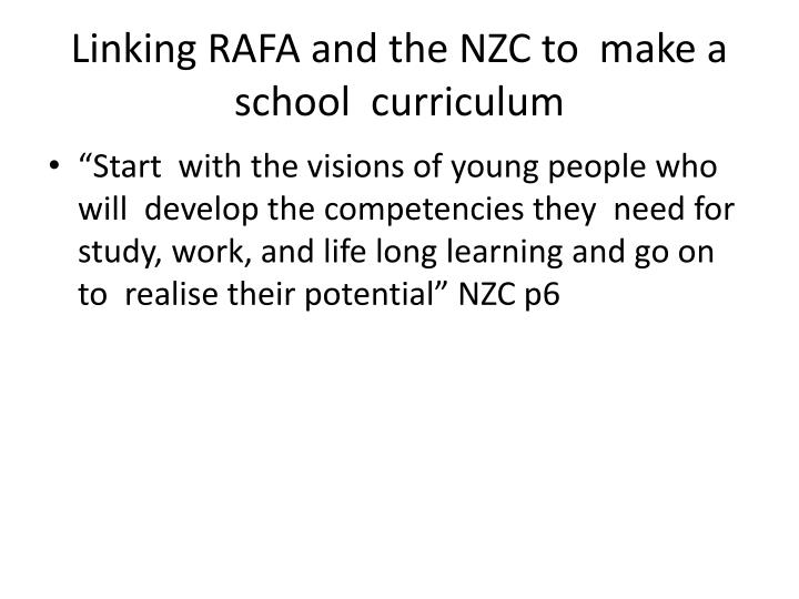 Linking RAFA and the NZC to  make a school  curriculum