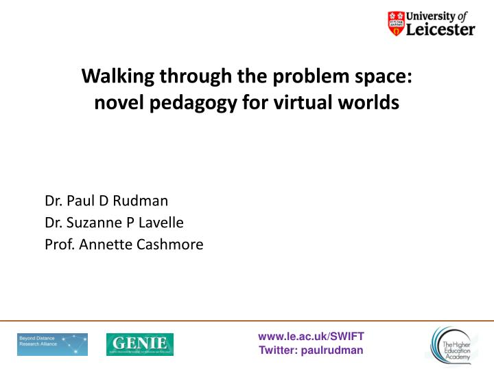 walking through the problem space novel pedagogy for virtual worlds n.