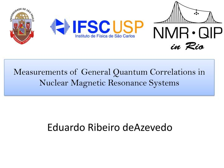 measurements of general quantum correlations in nuclear magnetic resonance systems n.