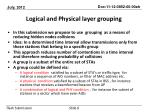 logical and physical layer grouping