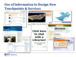 use of information to design new touchpoints services