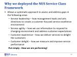 why we deployed the nus service class framework