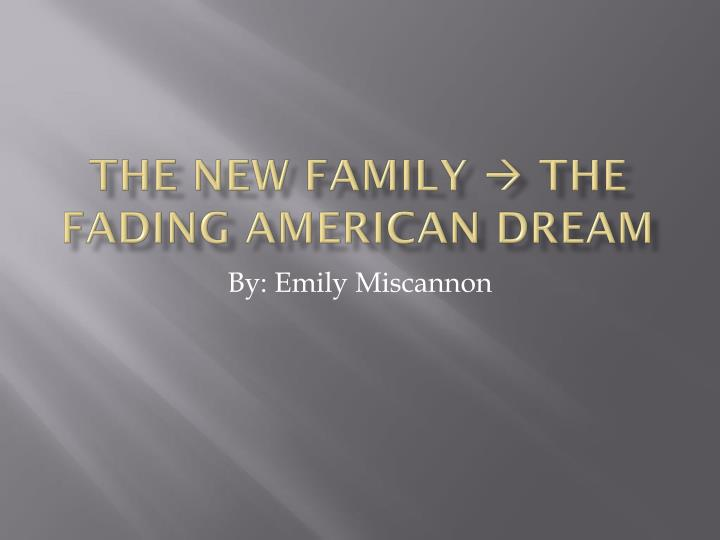 the new family the fading american dream n.