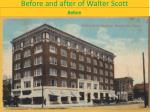 before and after of walter scott