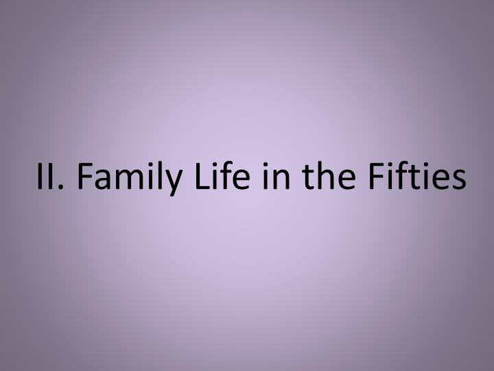II. Family Life in the Fifties