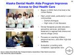 alaska dental health aide program improves access to oral health care