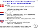 international innovations in access after hours early morning nights and weekends