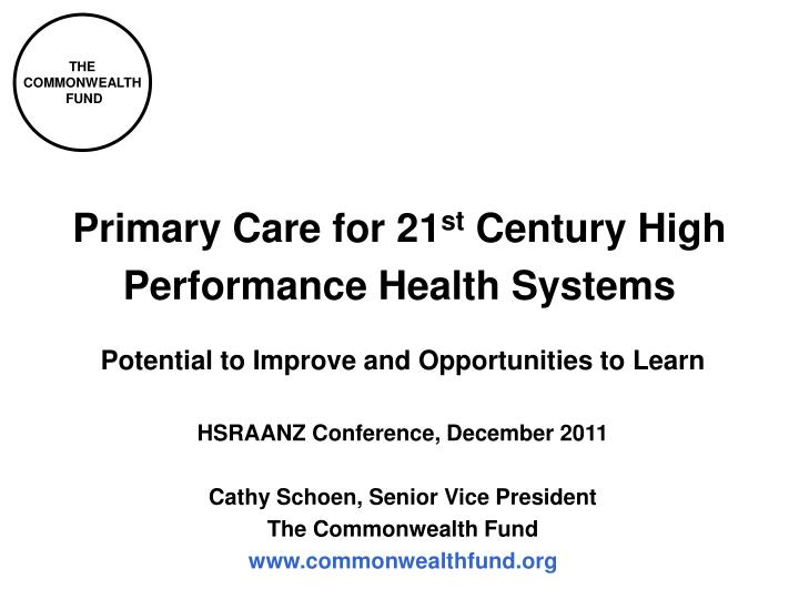 primary care for 21 st century high performance health systems n.