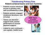 transforming primary care patient centered teams and care systems