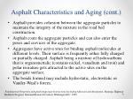 asphalt characteristics and aging cont