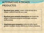 alternativas a dichos productos