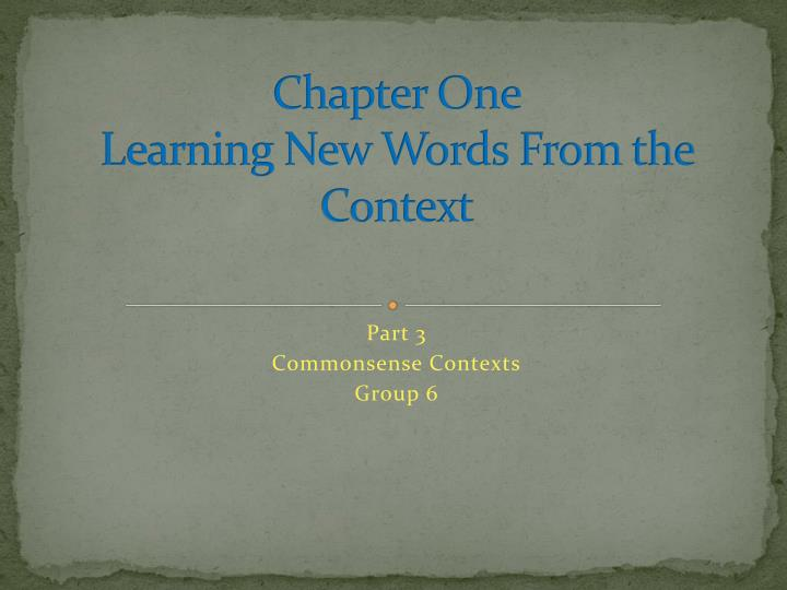chapter one learning new words from the context n.