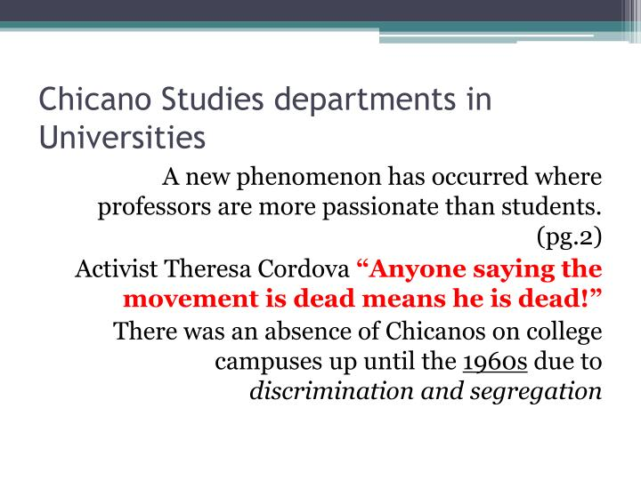 chicano studies final exam Welcome to chicano 37 - chicano literature fall 2006 - section #0176 - internet only suggested films midterm final exam  chicano studies 7.