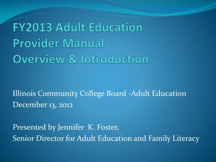 fy2013 adult education provider manual overview introduction n.