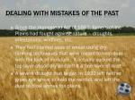 dealing with mistakes of the past