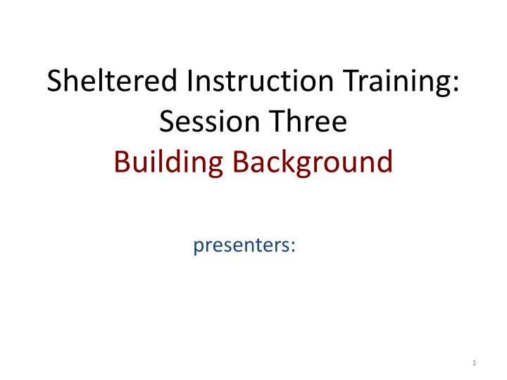 sheltered instruction training session three building background n.
