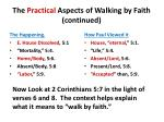 the practical aspects of walking by faith continued