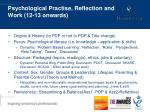 p sychological p ractise reflection and work 12 13 onwards
