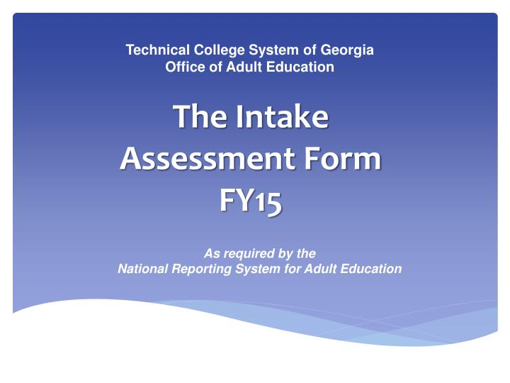 the intake assessment form fy15 n.