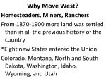 why move west