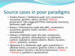 source cases in poor paradigms