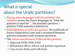what is special about the uralic partitives