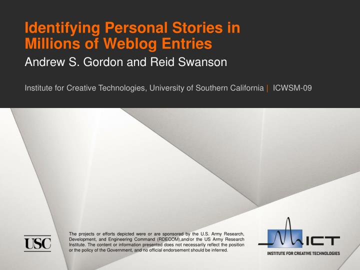 Identifying personal stories in millions of weblog entries