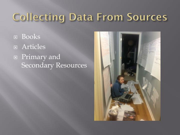 Collecting Data From Sources