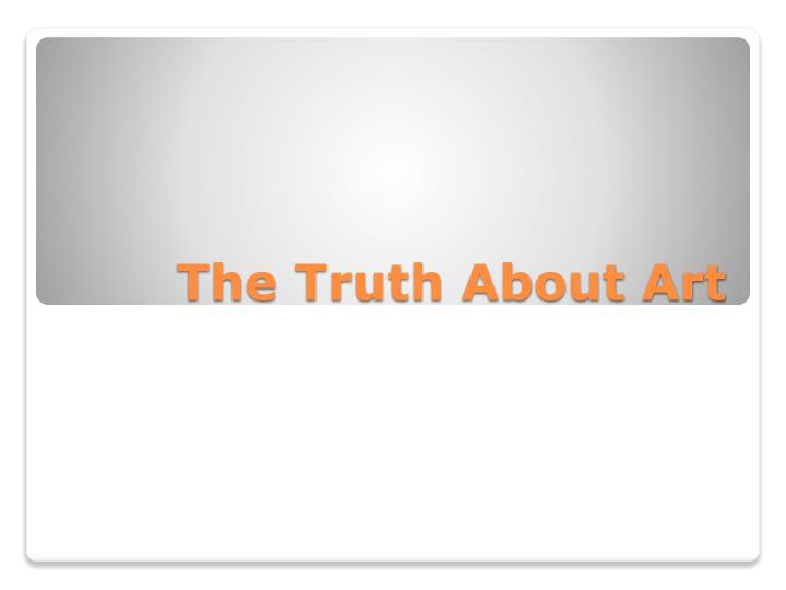 the truth about art n.
