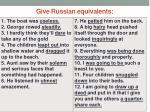 give russian equivalents