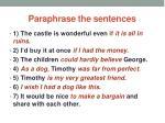 paraphrase the sentences
