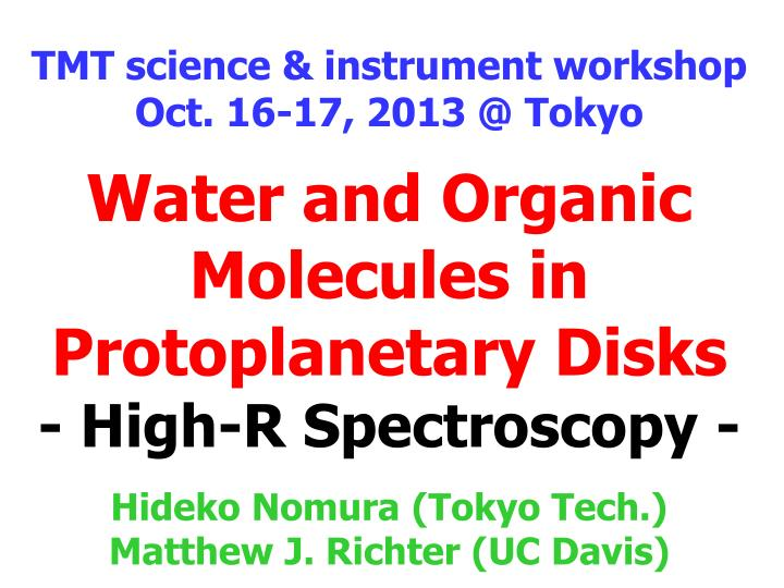water and organic molecules in protoplanetary disks high r spectroscopy n.