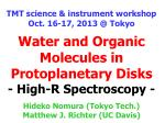 water and organic molecules in protoplanetary disks high r spectroscopy