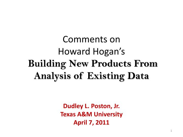 Comments on howard hogan s building new products from analysis of existing data