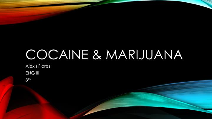 cocaine marijuana n.